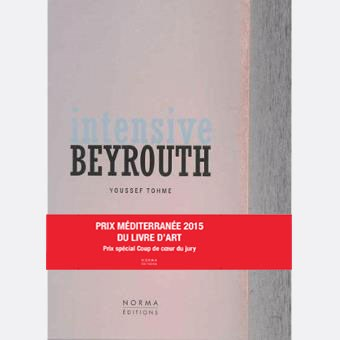 Intensive Beyrouth by Youssef Tohme